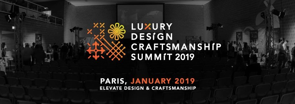 luxury meaning How Craftsmanship is Embedded in Luxury Meaning Luxury Design Craftsmanship Summit 2019 Paris Design Week maison et objet 1 e1536339325318