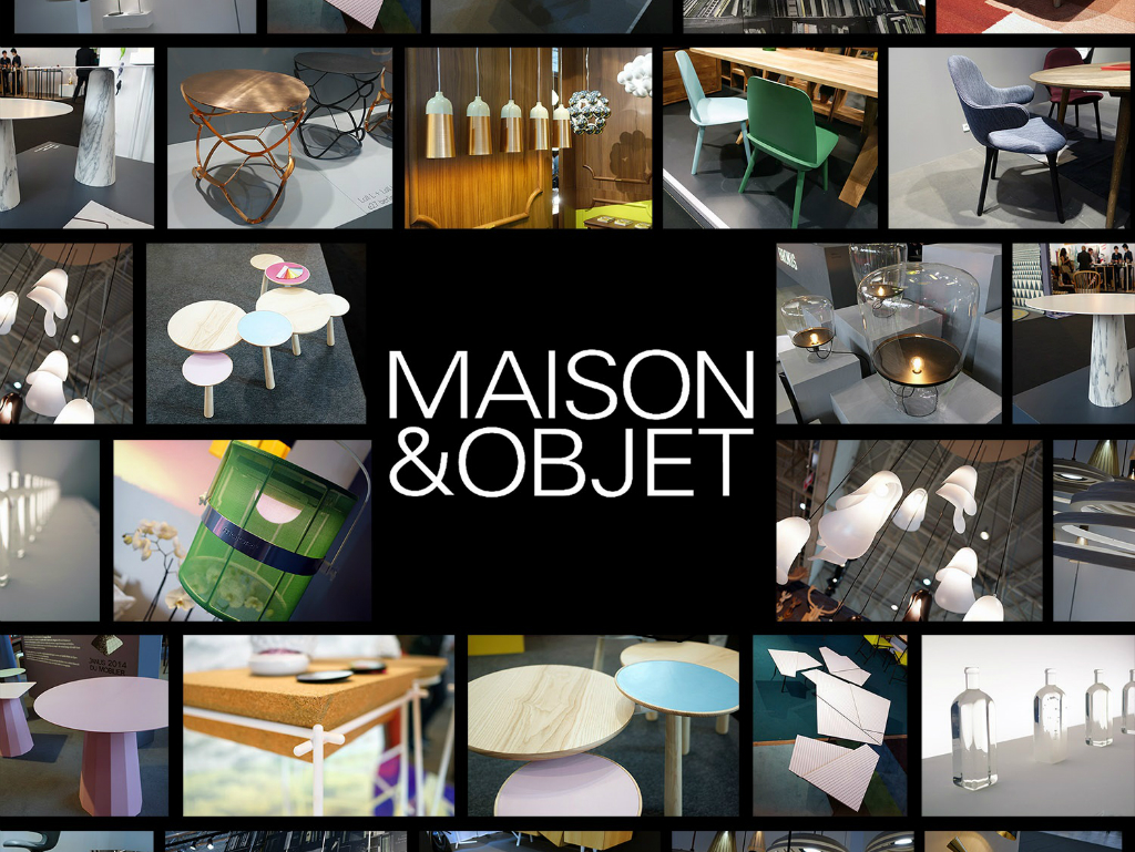 Are You Ready for Maison et Objet 2019 - - maison et objet Are You Ready for Maison et Objet 2019? Are You Ready for Maison et Objet 2019 1 1