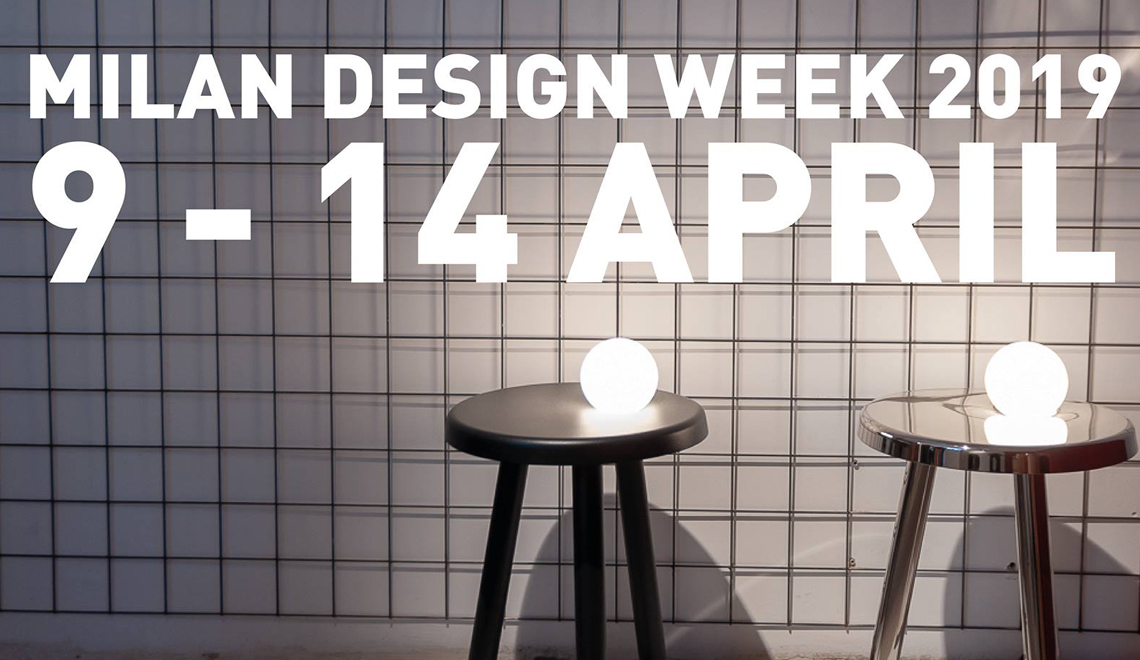 Do You Want to be in the Spotlight at Milan Design 2019 -