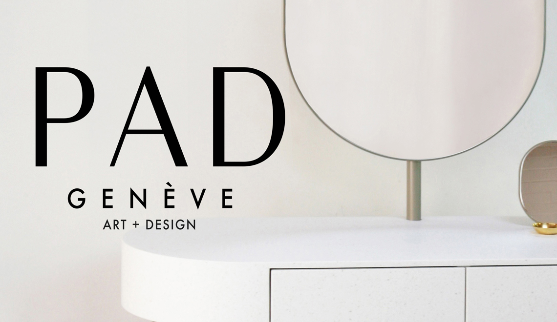 PAD 2019 Highlights You Will Love - pad geneve PAD Geneve 2019 Highlights You Will Love PAD 2019 Highlights You Will Love