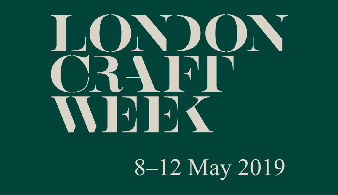 London Craft Week 2019 Are You Ready to See the Best of Fine Crafts - london craft week London Craft Week 2019: Are You Ready to See the Best of Fine Crafts? London Craft Week 2019 Are You Ready to See the Best of Fine Crafts